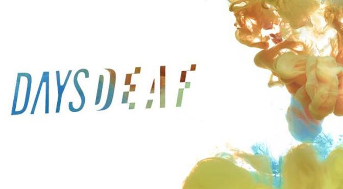 Daysdeaf_featured-image